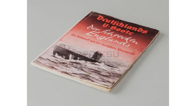 Книга «Deutschlands U-Boot der Shreden Englands» (Немецкие подлодки перемалывающие англичан)